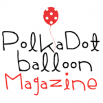 Polka Dot Balloon Magazine