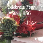 Celebrate Your Story Link Party #56