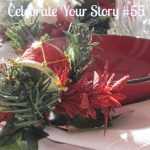 Celebrate Your Story #55