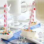 Hot White Chocolate 2 Ways